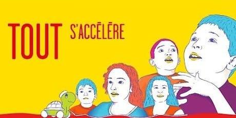 """Ciné-débat : """"Tout s'accélère"""" billets"""