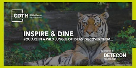 CDTM Inspire&Dine Speaker Series - Tuesday, June 25th tickets
