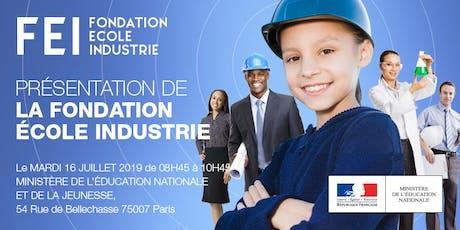 Présentation de la Fondation École Industrie billets