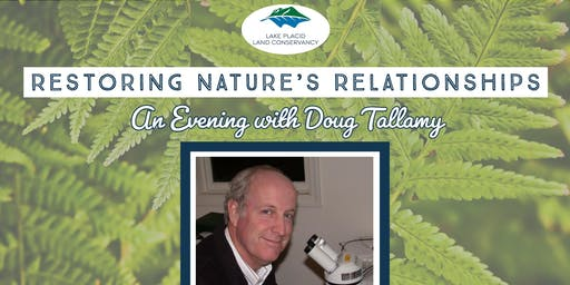 Restoring Nature's Relationships: An Evening with Doug Tallamy