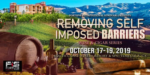 REMOVING SELF IMPOSED BARRIERS WINE AND CIGAR SERIES