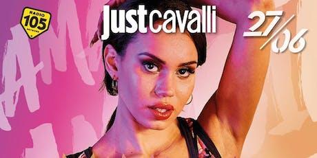 Just Cavalli - Mamacita |27 Giugno 2019 biglietti