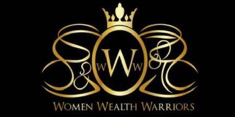 GLOBAL WOMEN WEALTH WARRIORS PRESENTS POWER NIGHT OUT NETWORKING & MEET AND GREET KICK OFF tickets