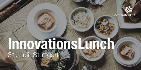 Innovationslunch der LLA in Stuttgart  am 31.07.2019 tickets