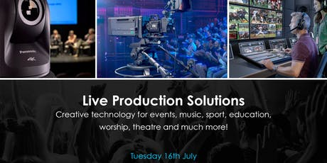 Live Productions Solutions - Tuesday 16th July tickets
