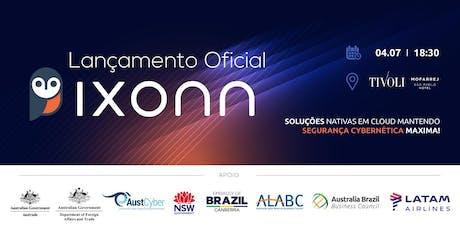 Lançamento Oficial Ixonn no Brasil ingressos