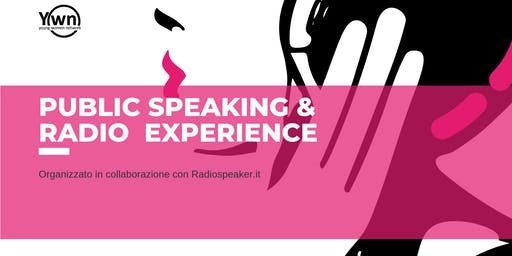 Public speaking & Radio Experience | YWN Rome
