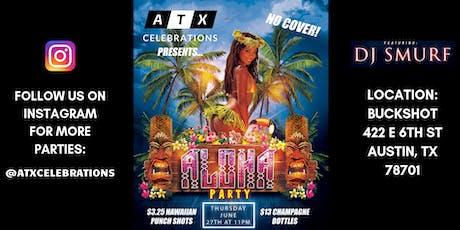 ATX Celebrations ALOHA Party tickets