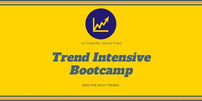 Ultimate Investing Trend Intensive Bootcamp