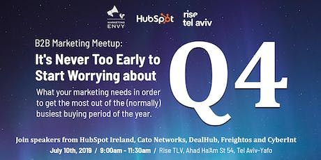 B2B Marketing Meetup: It's Never Too Early to Start Worrying about Q4! tickets