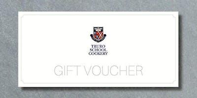 Truro School Cookery Gift Vouchers Summer