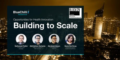 Building to Scale - Opportunities for Health Innovation tickets