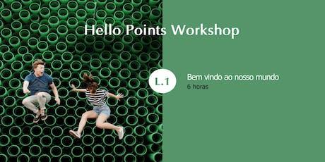 Hello Points Workshop - Level 1 - Açores bilhetes