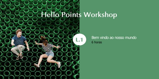 Hello Points Workshop - Level 1 - Porto