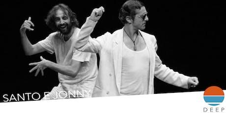 DEEP FESTIVAL / SANTO E JONNY mo-wan teatro biglietti