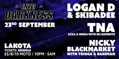 Into Darkness: Freshers Special w/ Logan D, Skibadee, Nicky B & More