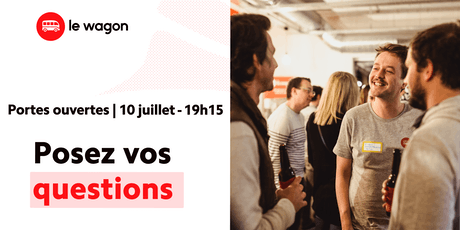 Session d'information le Wagon Bordeaux le 10 juillet - Apprendre à coder billets