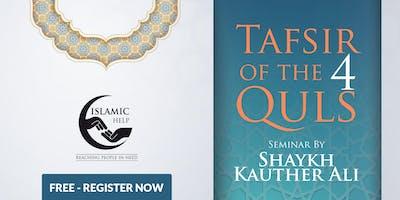 Tafsir of the 4 Quls - Birmingham