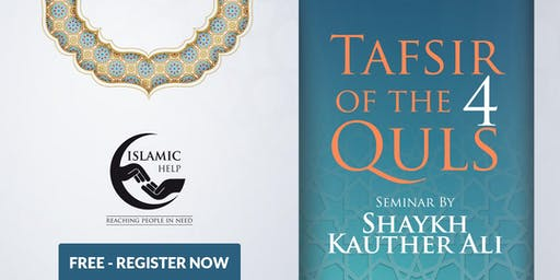 Tafsir of the 4 Quls - Birmingham