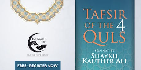 Tafsir of the 4 Quls - Manchester tickets