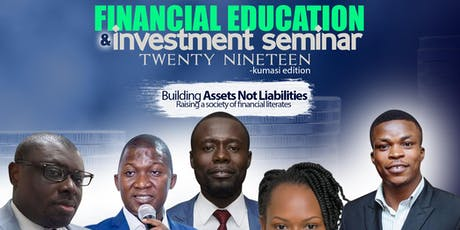Financial Education & Investment Seminar, KNUST tickets