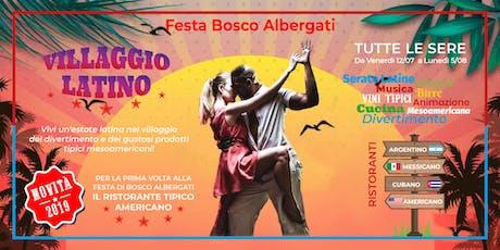 Villaggio Latino - Festa Bosco Albergati biglietti