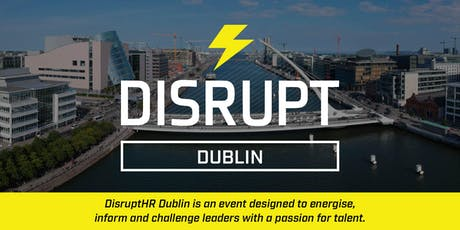 DisruptHR Dublin 2019 tickets