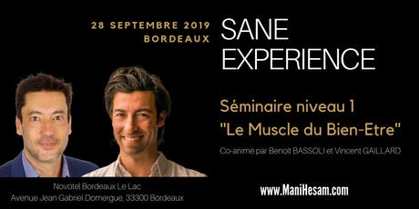 Séminaire SANE Expérience niveau 1, à Bordeaux  - Le Muscle du Bien-Etre, animé par Benoit Bassoli et Vincent Gaillard billets