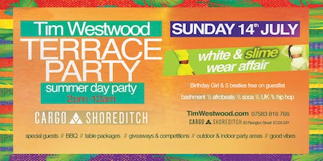 Tim Westwood Summer Terrace Day Party - white & slime wear affair tickets