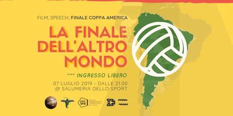 La Finale dell'Altro Mondo - by Offside Festival Italia biglietti
