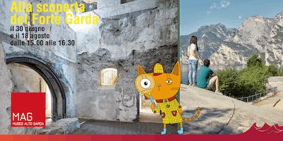 Alla scoperta di Forte Garda