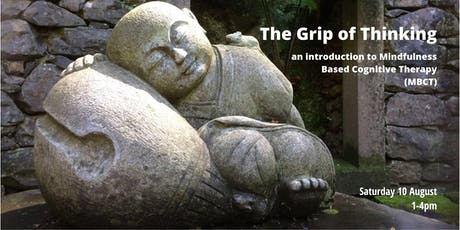 The Grip of Thinking - an introduction to MBCT tickets