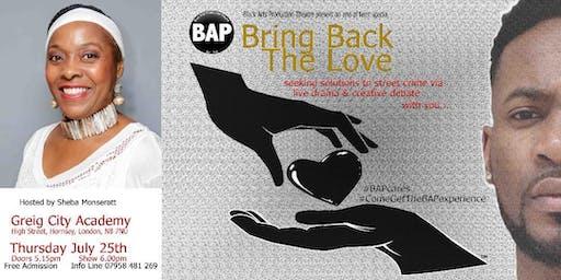 Bring Back The Love - Let's Talk 'Seeking Street Crime' Solutions