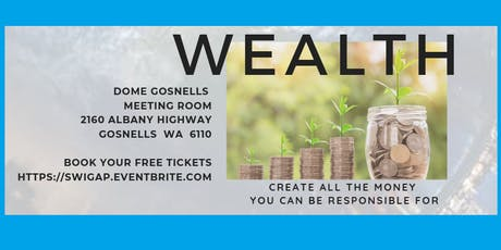 SWIG PERTH Peace, Health & Wealth - How to live life by design, create wealth & secure your future tickets
