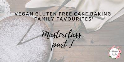 Vegan GLUTEN FREE Baking Masterclass - Family Favourites - Beginners
