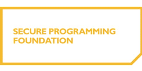 Secure Programming Foundation 2 Days Virtual Live Training in Montreal tickets
