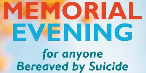 Memorial Evening for Anyone Bereaved by Suicide