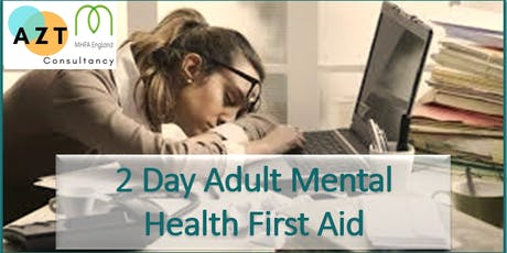 Adult Mental Health First Aid (2 day course  + refreshments) tickets