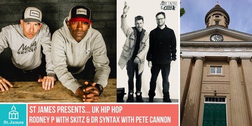 Rodney P. with Skitz & Dr Syntax with Pete Cannon