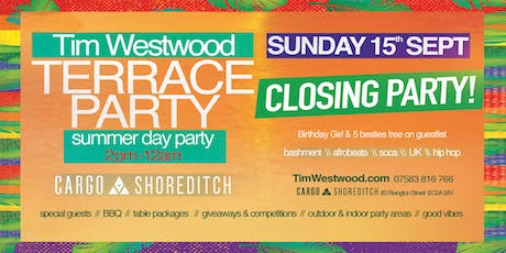 Tim Westwood Summer Terrace Day Party - closing party tickets
