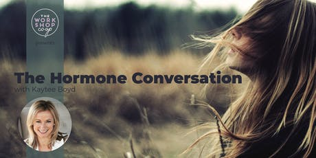 The Hormone Conversation with Kaytee Boyd tickets