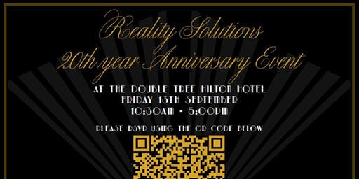 20 Years in the making....Reality Solutions Anniversary Event