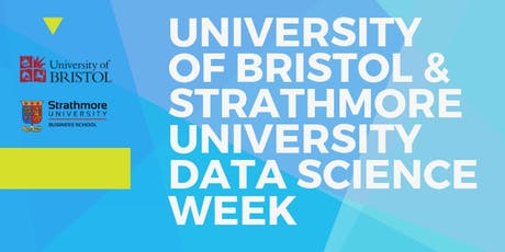 University of Bristol and Strathmore University Data Science Week tickets