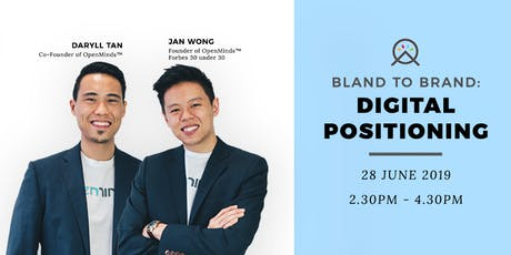 Bland to Brand: Digital Positioning tickets
