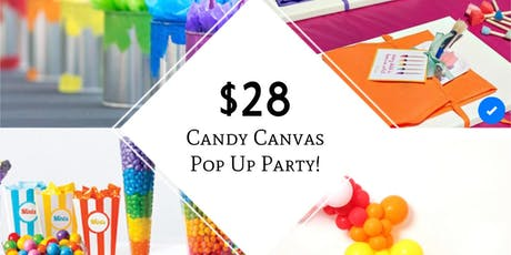 Candy Canvas Pop Up Party tickets