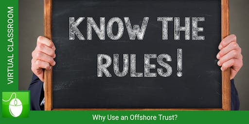 Why Use an Offshore Trust?