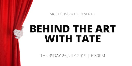 Behind the Art with Tate