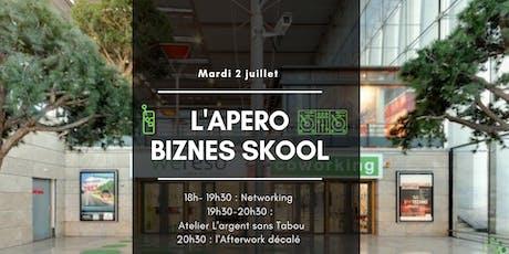 L'Apero Biznes Skool  billets