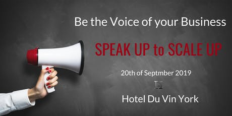 Speak Up to Scale Up tickets