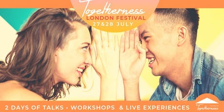 Togetherness London Festival tickets